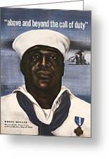 Dorie Miller - Above And Beyond - Ww2 Greeting Card