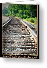 Down The Tracks Greeting Card