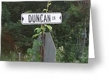 Duncan Ln Greeting Card