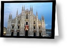 Duomo - Milan -italy Greeting Card