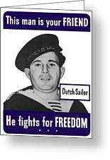 Dutch Sailor This Man Is Your Friend Greeting Card