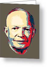 Dwight D. Eisenhower Pop Art Greeting Card