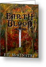 Earth Blood Cover Art Greeting Card