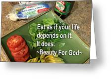 Eat Greeting Card by Beauty For God