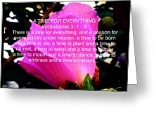Ecclesiastes 3 A Time For Everything Greeting Card