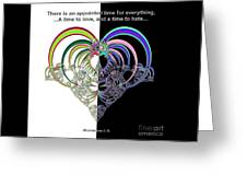 Ecclesiastes 3 A Time To Love And A Time To Hate Fractal Greeting Card