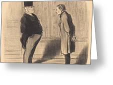 Eh! Bien Monsieur Et Mes Trois Termes... Greeting Card