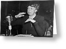 Eleanor Roosevelt At Hearing Greeting Card
