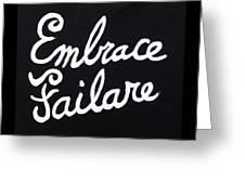 Embrace Failare Greeting Card