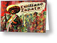 Emiliano Zapata Inmortal Greeting Card