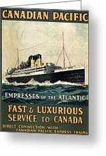Empress Of The Atlantic - Canadian Pacific - Steamship - Retro Travel Poster - Vintage Poster Greeting Card
