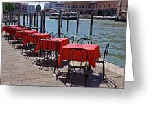 Empty Canal Side Tables Awaiting Hungry Customers In Venice, Italy  Greeting Card