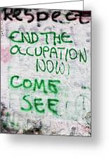 End The Occupation Now Greeting Card