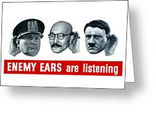 Enemy Ears Are Listening Greeting Card