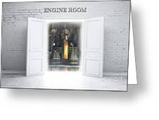 Engine Room Greeting Card