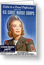 Enlist In A Proud Profession - Join The Us Cadet Nurse Corps Greeting Card