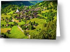 The Alpine Village Of Ernen In Switzerland  Greeting Card