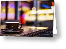 Espresso Coffee Cup In Cafe At Night Greeting Card