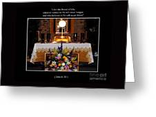 Eucharist I Am The Bread Of Life Greeting Card