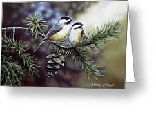 Evergreen Chickadees Greeting Card