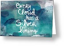 Every Cloud Greeting Card