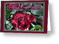 Everything's Coming Up Roses Greeting Card