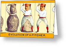 Evolution Of A Pitcher Greeting Card