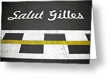 F1 Circuit Gilles Villeneuve - Montreal Greeting Card