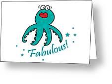 Fabulous Octopus Greeting Card