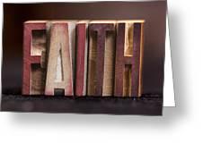 Faith - Antique Letterpress Letters Greeting Card