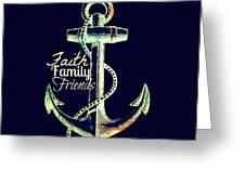 Faith Family Friends Anchor V2 Greeting Card