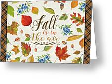 Fall Is In The Air Greeting Card