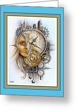 Fantasy Art - Time Encaptulata For A Woman's Face, Clock, Gears And More. L A S With Ornate Frame. Greeting Card