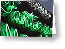 Fantasy- Signs Of The Stimes-top Neon Graffiti Collection Greeting Card by Signsofthetimescollection