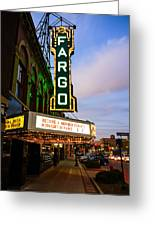 Fargo Theater And Downtown Along Broadway Drive Greeting Card