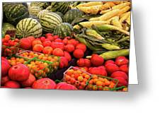 Farm To Market Produce - Melons, Corn, Tomatoes Greeting Card