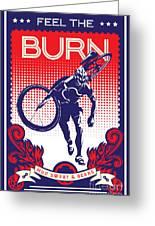 Feel The Burn Greeting Card by Sassan Filsoof