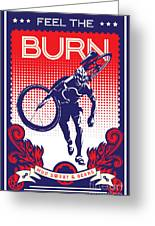 Feel The Burn Greeting Card