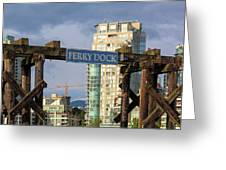 Ferry Dock At Granville Island In Vancouver Bc Closeup Greeting Card