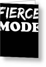 Fierce Mode Health Fitness Exercise Greeting Card