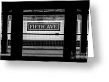 Fifth Ave Subway Greeting Card