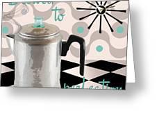 Fifties Kitchen Coffee Pot Perk Coffee Greeting Card