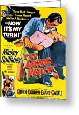 Film Noir Poster  The Long Wait Greeting Card