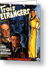 Film Noir Poster Three Strangers Greeting Card