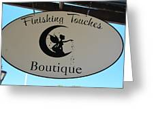 Finishing Touches Boutique Greeting Card