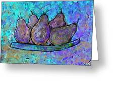 Five Pears On A Platter Greeting Card