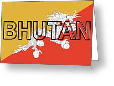Flag Of Bhutan Word Greeting Card