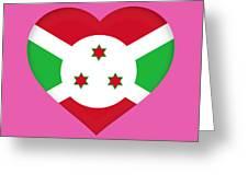 Flag Of Burundi Heart Greeting Card