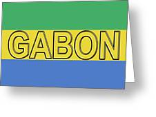Flag Of Gabon Word. Greeting Card