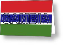 Flag Of The Gambia Word. Greeting Card